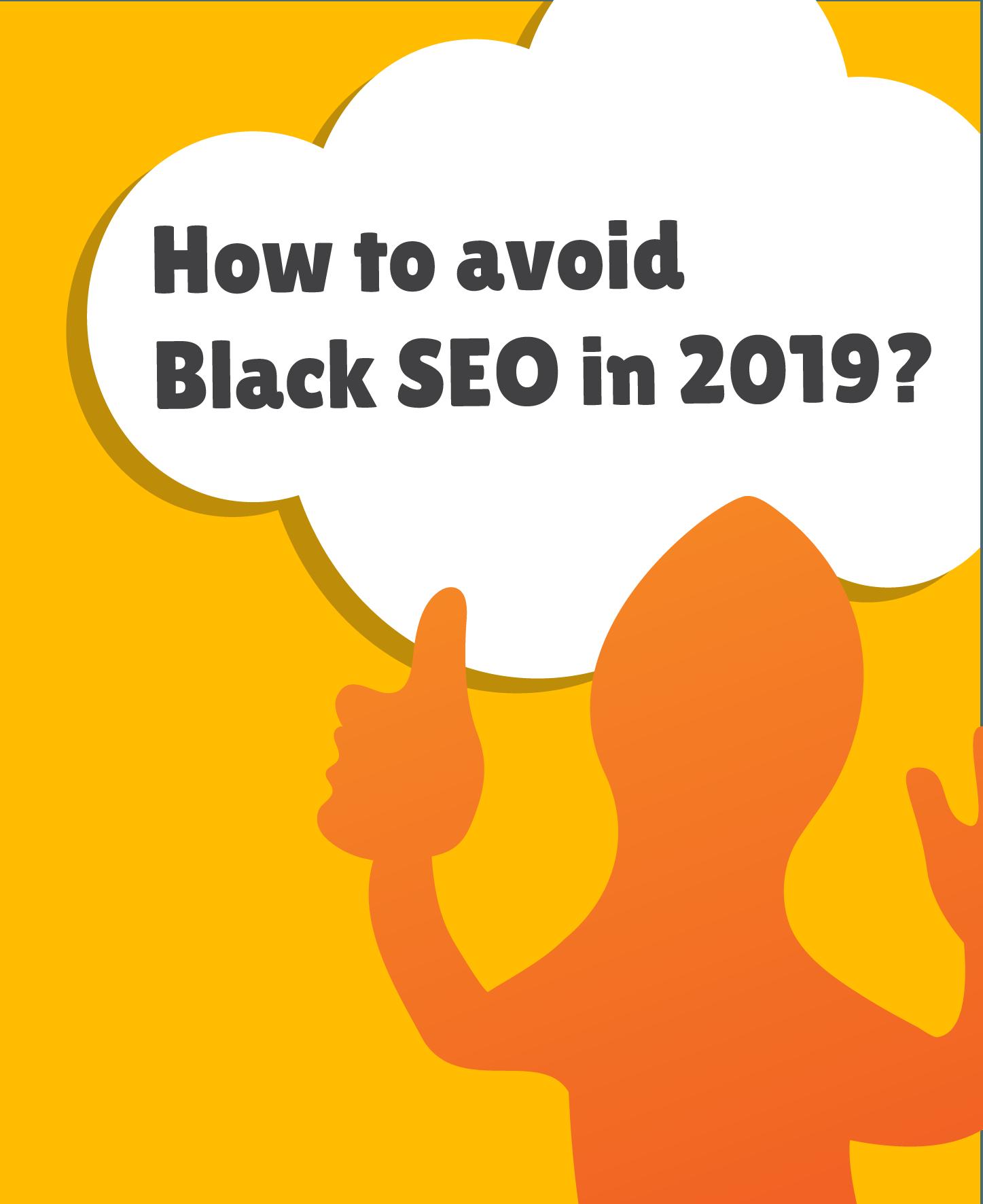 Black Hat SEO in 2019   Weblizard Digital Marketing Agency